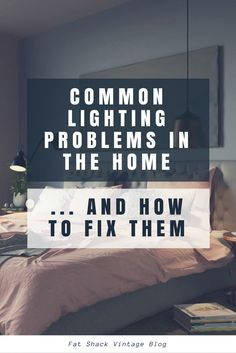 Lighting can either make or break a room. There are so many different options when it comes to lighting your home that it can often leave you frustrated when the lights you have chosen don't suit the space or what you are using it for. Check out our solutions below to the most common lighting problems people have in their home.
