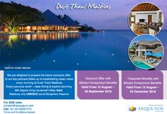 Dusit Thani Maldives Discount Offer with Blissful Honeymoon Benefits Valid From 12 August – 30 September 2016   Treasured Benefits with Blissful Honeymoon Benefits  Valid From 12 August – 23 December 2016 For Indian Market Only. For B2B rates contact us at contact@akquasun.com Call us at 022 4208 1515 Terms and Conditions Applied #travel #holiday #offer #maldives #spa #beach