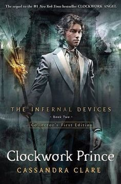 The Clockwork Prince / The Infernal Devices - Cassandra Clare #2 (read)