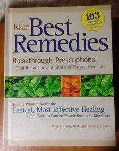 Best Remedies Breakthrough Prescriptions That Blend the Best of Conventional a