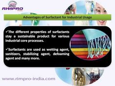 Find out more information on surfactants, its types and industrial applications. learn more about why surfactants are in high demand in several industries and know about Rimpro-India and its production of oil field chemicals. Kindly Visit - http://www.rimpro-india.com/surfactant.html.