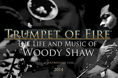 About Film: Woody Shaw