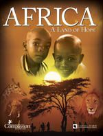 Africa, A Land of Hope - Northwoods Press: DVDs, text, maps, resource list, etc. Christian based with input from Compassion Int'l.