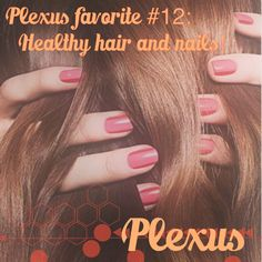 Plexus favorite #12! Healthy hair and nails. What girl doesn't want healthy hair and nails? I don't miss my nails breaking off and my hair fall out like crazy. The only downfall is I have to have more hair and nail appts than I use to. At least Plexus helps me pay for those extra appointments! http://meghanrocksthepinkdrink.myplexusproducts.com/