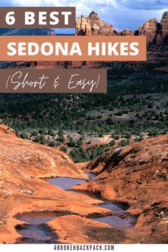 Looking for easy hiking trails in Sedona? Here are 6 easy hikes in Sedona that have great views but won't take all day! Travel Guides, Travel Tips, Sedona Hikes, Hiking Quotes, Oak Creek, Small Waterfall, Swimming Holes, Pine Forest, Round Trip