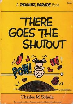 There goes the shutout - A Peanuts Parade Book 13