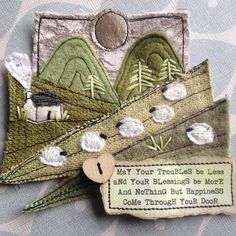 Embroidery For Beginners I've been playing around with a new idea for incorporating Irish blessings into my little landscapes. Free Motion Embroidery, Free Machine Embroidery, Embroidery Patterns, Textile Patterns, Fabric Cards, Fabric Postcards, Art Textile, Textile Artists, Creative Textiles