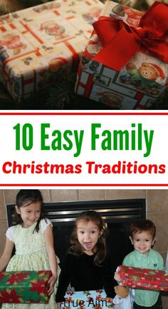 10 Easy Christmas Traditions to start with kids that you'll actually keep!