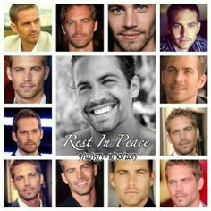 R.I.P Paul Walker. Cant believe your gone. Fast and Furious just wont be the same without you. You will be missed much!<3