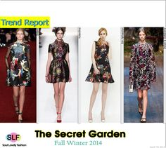 The Secret Garden #Fashion Trend for Fall Winter 2014 #Floral #Prints #Trends #FW2014 #FallWinter2014