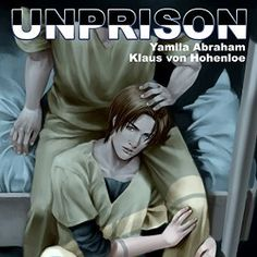 """Another must-listen from my #AudibleApp: """"UnPrison"""" by Yamila Abraham, narrated by Klaus von Hohenloe."""