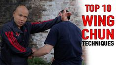 Top 10 Wing Chun Techniques You Need to know