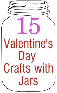 Crafts with Jars: 15 Valentine's Day Jar Crafts