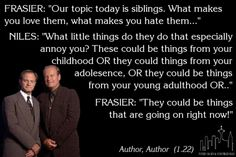 niles and frasier! ♥ Male personas of my sister and I!