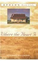 Where the Heart is (Oprah's Book Club (Pb)) by Billie Letts, http://www.amazon.com/dp/0756902738/ref=cm_sw_r_pi_dp_JkkPpb158V19N