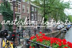 The last days of Spring: Amsterdam hotspots list