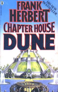 Chapter House: Dune (Dune Chronicles, by Frank Herbert Fantasy Book Covers, Fantasy Books, Sci Fi Fantasy, Dune Frank Herbert, Classic Sci Fi Books, Dune Art, English Library, Science Fiction Books, Pulp Fiction