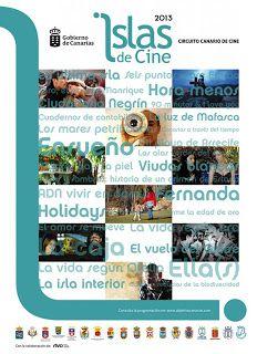 Cine - Abril 2013: Comienza el Circuito 'Islas de Cine'  La primera proyección en Gran Canaria será 'Canarias a través del tiempo', en la Casa Museo Orlando Hdez de Agüimes, el día 19 de abril, a las 19.00 horas.