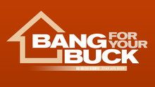 Bang For Your Buck - Episodes