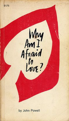 Why Am I Afraid to Love?, book cover, designed by Patricia Ellen Ricci. ©1972