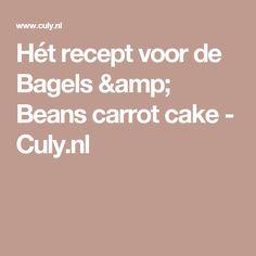 Hét recept voor de Bagels & Beans carrot cake - Culy.nl
