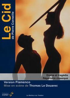 """""""Le Cid"""" d'après Pierre CORNEILLE, mise en scène de Thomas LE DOUAREC <3<3<3<3 DVD-MISE EN SCENE"""