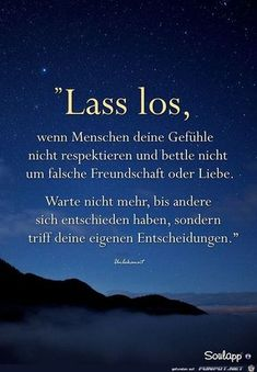 Let go when people don't respect your feelings and don't beg for false friendship or love. Sad Quotes, Quotes To Live By, Love Quotes, German Words, Life Rules, Les Sentiments, True Words, Cool Words, Inspire Me