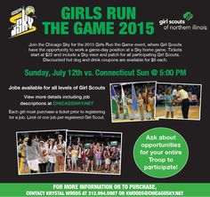 July 12, 2015 - Join the Chicago Sky for the 2015 Girls Run the Game event, where Girl Scouts have the opportunity to work a game-day position at a Sky home game. Contact: Krystal Woods at 312-994-5987 or kwoods@chicagosky.net. (This event is hosted by Chicago Sky, not by GSNI.)