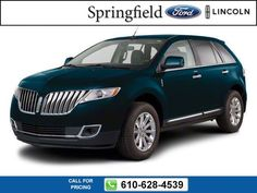2013 Lincoln MKX  Sport Utility $30,998 24125 miles 610-628-4539 Transmission: Automatic  #Lincoln #MKX #used #cars #SpringfieldFord #Springfield #PA #tapcars