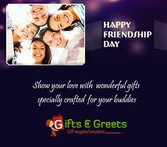 Happy Friendship Day from #Giftsngreets