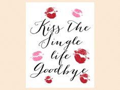 Kiss the single life goodbye sign, kiss the Miss goodbye signage, bridal shower signage, Wedding Signage, Modern, Bridal Shower Sign SN15