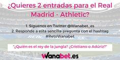 el forero jrvm y todos los bonos de deportes: wanabet sorteo entrada doble Real Madrid v Athleti...