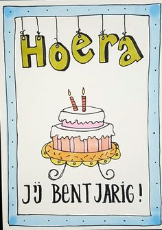 Hoera jij bent jarig Handlettering For Beginners, Happy Birthday Drawings, You've Got Mail, Drawing For Beginners, Pen And Paper, Kids Cards, Doodle Art, Zentangle, Birthday Cards