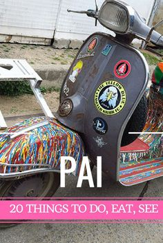 Things to Do Pai, pai travel guide