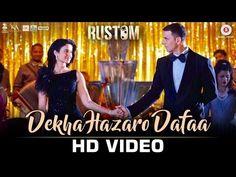 Dekha Hazaro Dafaa  from Rustom - YouTube