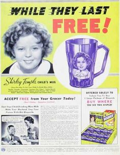 1930s shirley temple ad, if you find one of these, they are about $30 or $40