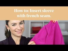 (2) How To: Insert Sleeve with French Seam - YouTube Sewing Basics, Basic Sewing, Sewing Hacks, Sewing Tips, Sewing Projects, French Seam, Sewing Lessons, Couture Sewing, Sheer Fabrics