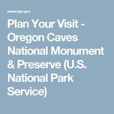 Plan Your Visit - Oregon Caves National Monument & Preserve (U.S. National Park Service)