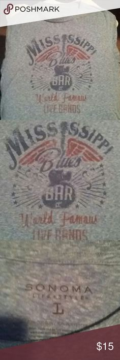 """Sonoma men's large Tee This light weight, light blue Sonoma tee is in Awesome Condition!!!⭐ It has captioned on it """"Mississippi Blues Bar"""" in dark blue lettering and """"World Famous Live Bands"""" in red. Sonoma Shirts Tees - Short Sleeve"""