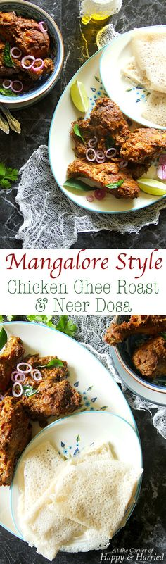 MANGALOREAN CHICKEN GHEE ROAST & NEER DOSA CREPES - HAPPY&HARRIED