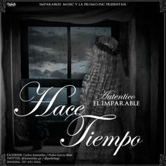Autentiko El Imparable – Hace Tiempo (Imparables Music)