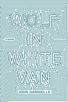 Andrea just finished reading Wolf in White Van by John Darnielle. I usually like to take my time with books, but I devoured Wolf in White Van in less than twenty-four hours. Best Book Covers, Beautiful Book Covers, Wolf, Best Books Of 2014, Timothy Goodman, Good Books, My Books, Fall Books, Best Fiction Books