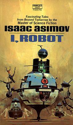 I, Robot - Isaac Asimov - Vintage Science Fiction Sci-Fi Novel Paperback Book Isaac Asimov, Sci Fi Short Stories, Lois Mcmaster Bujold, Classic Sci Fi Books, Sci Fi Novels, Science Fiction Books, Fantasy Books, Book Authors, Paperback Books