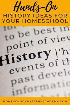 Here are some fun ideas to shake up history! Hands-on fun for homeschoolers. #homeschool #homeschoolhistory #historycurriculum