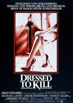 """Dressed to Kill"" (1980) Country: United States. Director: Brian De Palma. Screenwriter: Brian De Palma. Cast: Michael Caine, Angie Dickinson, Nancy Allen"