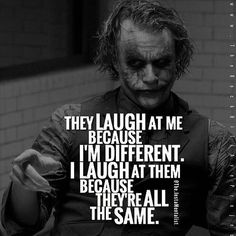 """Top 100 joker quotes photos """"Why y'all scared to be different?"""" For real tho... #jokerquotes #anomaly See more http://wumann.com/top-100-joker-quotes-photos/"""