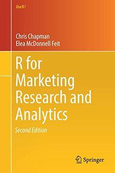 R For Marketing Research and Analytics Buch versandkostenfrei - Weltbild. Market Research, Marketing, Mathematics, Texts, This Book, Knowledge, Author, Learning, Statistics