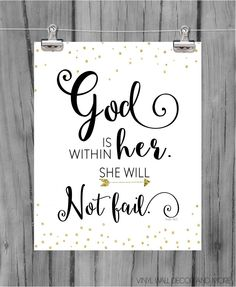 God is within in, she will not fail.