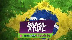 Videoaula sobre Brasil Atual!! :D   Mais educação, menos tédio! www.mundoedu.com.br