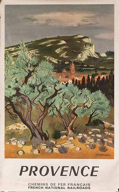 Provence Chemins de fer Francais original vintage travel poster from 1967 by Yves Brayer. Kunst Poster, Graphisches Design, Retro Poster, Provence France, Vintage Art Prints, Vintage Travel Posters, France Travel, Travel Images, Illustrations Posters